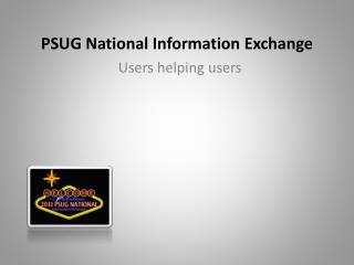 PSUG National Information Exchange