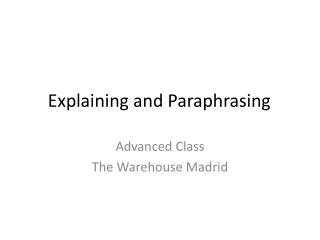 Explaining and Paraphrasing