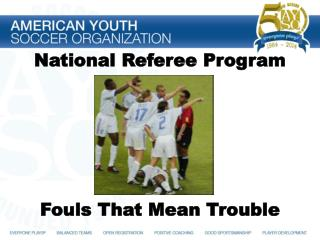 National  Referee Program Fouls That Mean Trouble