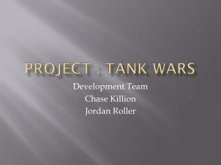 Project : Tank Wars