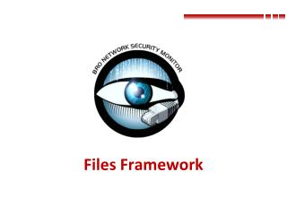 Files Framework