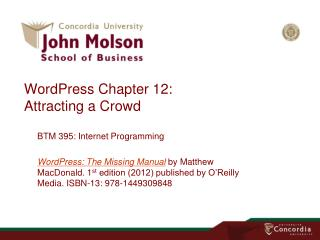 WordPress  Chapter  12: Attracting a  Crowd