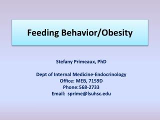 Feeding Behavior/Obesity