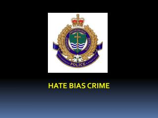 HATE BIAS CRIME