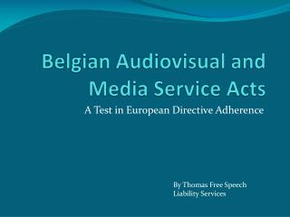 Belgian Audiovisual and Media Service Acts