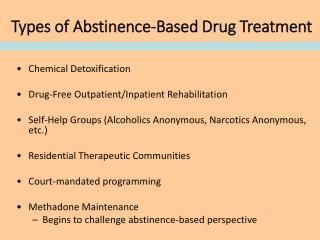 Types of Abstinence-Based Drug Treatment