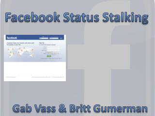 Facebook  Status Stalking
