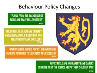 Behaviour Policy Changes