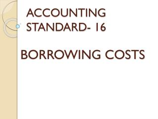 ACCOUNTING STANDARD- 16