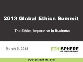 The Ethical Imperative in Business