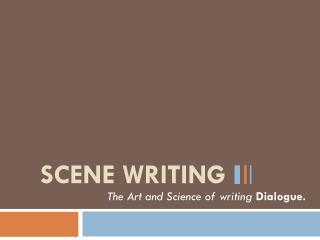 Scene writing