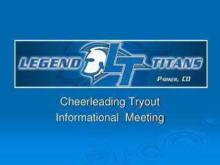 Cheerleading Tryout Informational   Meeting