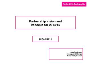 Partnership  vision and its focus for 2014/15