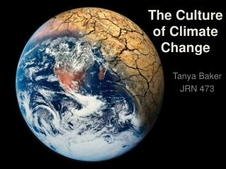 The Culture  of Climate Change