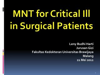 MNT for Critical Ill in Surgical Patients