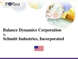 Balance Dynamics Corporation v.  Schmitt Industries, Incorporated