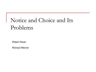 Notice and Choice and Its Problems