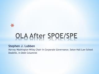 OLA After SPOE/SPE