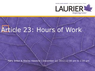 ? Article 23: Hours of Work