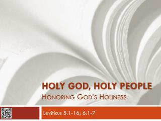 Holy God, Holy People Honoring God's Holiness