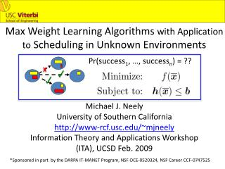 Max Weight Learning Algorithms  with Application  to  Scheduling in Unknown Environments