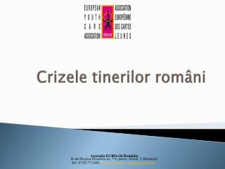 Crizele tinerilor români
