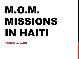 M.O.M. Missions in Haiti
