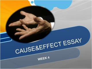 CAUSE&EFFECT ESSAY