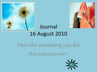 Journal 16 August 2010