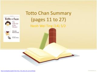 Totto Chan Summary (pages 11 to 27)