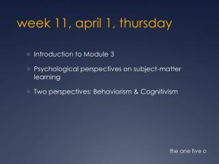 week 11,  april  1,  thursday