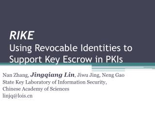 RIKE Using Revocable Identities to Support Key Escrow in PKIs