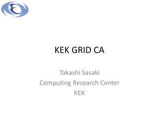 KEK GRID CA