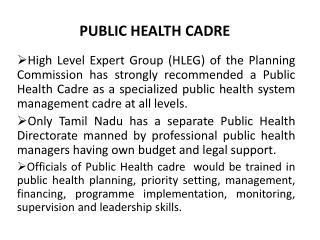 PUBLIC HEALTH CADRE
