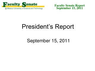 President�s Report  September 15, 2011
