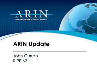 ARIN Update