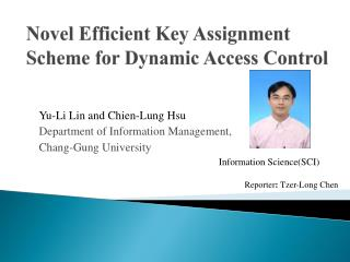 Novel Efficient Key Assignment Scheme for Dynamic Access Control