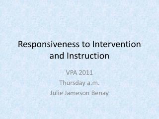 Responsiveness to Intervention and Instruction