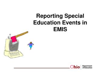 Reporting Special Education Events in EMIS