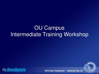 OU Campus Intermediate Training Workshop