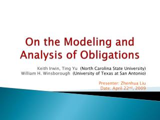 On the Modeling and Analysis of Obligations