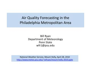 Air Quality Forecasting in the Philadelphia Metropolitan Area