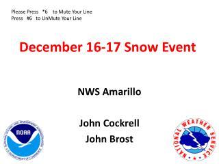 December 16-17 Snow Event