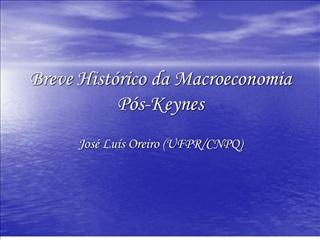 Breve Hist rico da Macroeconomia P s-Keynes