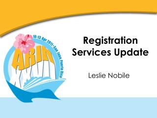 Registration Services Update