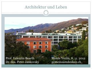 Architektur und  Leben