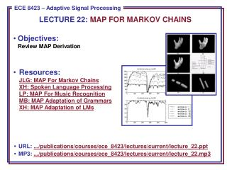 Objectives: Review MAP Derivation
