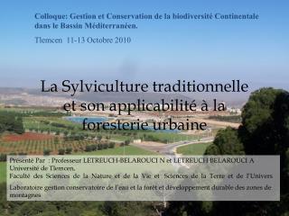 Colloque: Gestion et Conservation de la biodiversité Continentale dans le Bassin Méditerranéen.