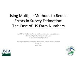 Using Multiple Methods to Reduce Errors in Survey Estimation: The Case of US Farm Numbers