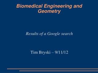 Biomedical Engineering and Geometry